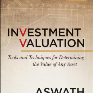 Investment Valuation Tools and Techniques